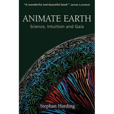 'Animate Earth' by Stephan Harding, a Review