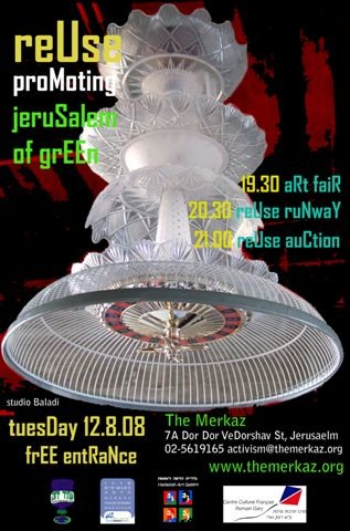 ReUse: An Evening of Eco-Art in Central Jerusalem
