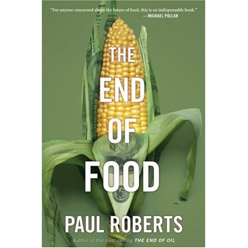 Daniella Relishes 'The End Of Food' by Paul Roberts