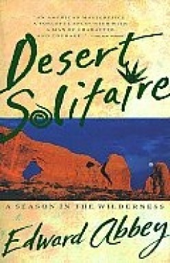 Desert Dweller Lucy Muses Upon Edward Abbey's 'Desert Solitaire'