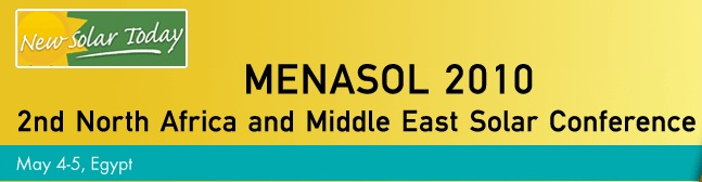 Want to Solar Power the Middle East? Attend the 2nd Annual MENASOL Solar Conference in Cairo