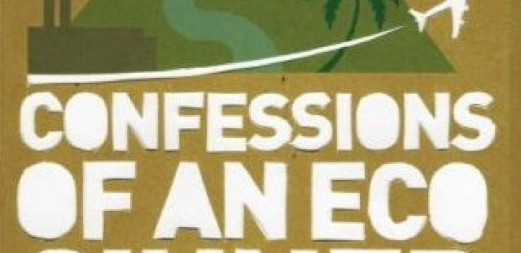 fred-pearce-eco-sinner-confessions-book-review-image-cover1.jpg