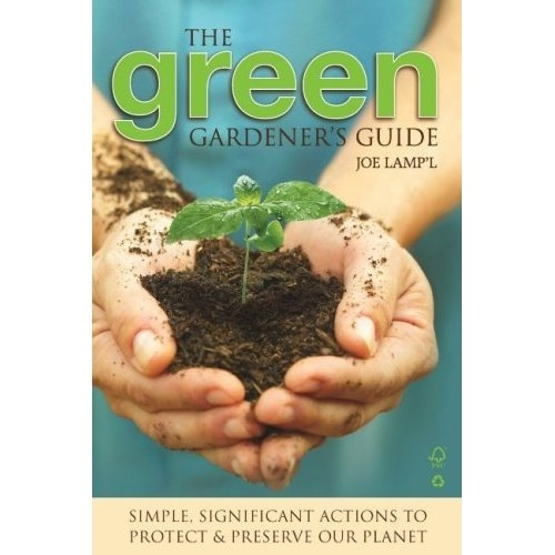 "Joe Lamp'l's ""Green Gardener's Guide,"" a Review"
