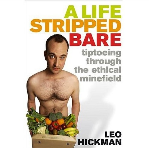 leo hickman life stripped bare naked book cover review