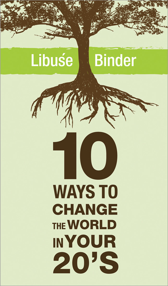 "Green Student Life Using ""10 Ways to Change the World in Your Twenties"""