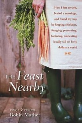 Book Review: The Feast Nearby by Robin Mather
