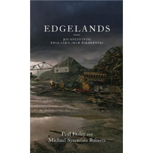 Book Review of Edgelands: Journeys into England's True Wilderness