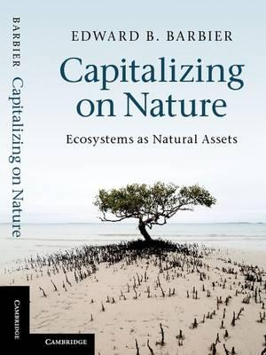 Book Review: Capitalizing on Nature- Ecosystems as Natural Assets