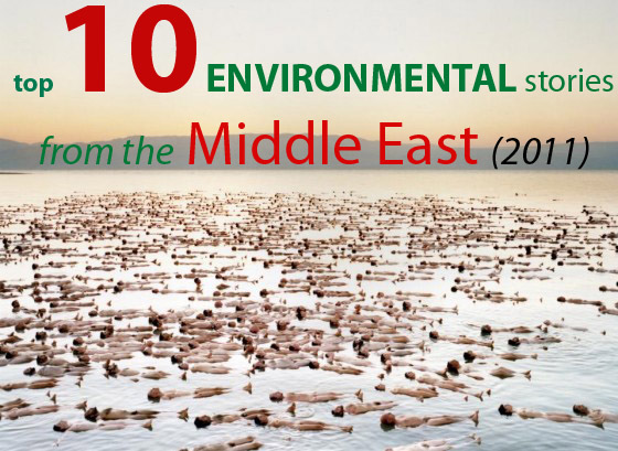 Top 10 Environmental Stories From the Middle East (2011)