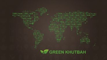 Green 'Khutbah' Muslim Sermon Campaign Launches Today