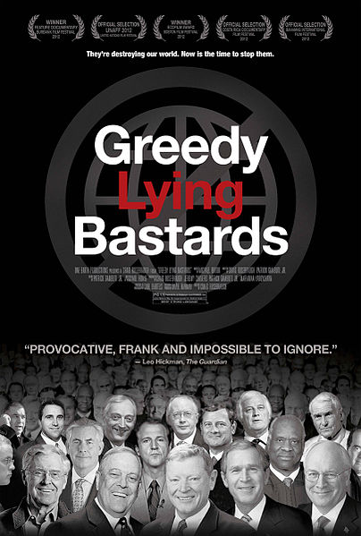 'Greedy Lying Bastards' Film Review