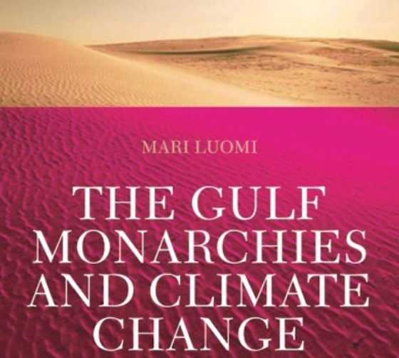 climate change gulf monarchies mari luomi book cover