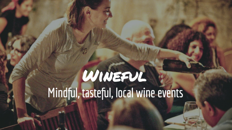 Sustainable, local wine-tasting with WINEFUL, launching in Tel Aviv